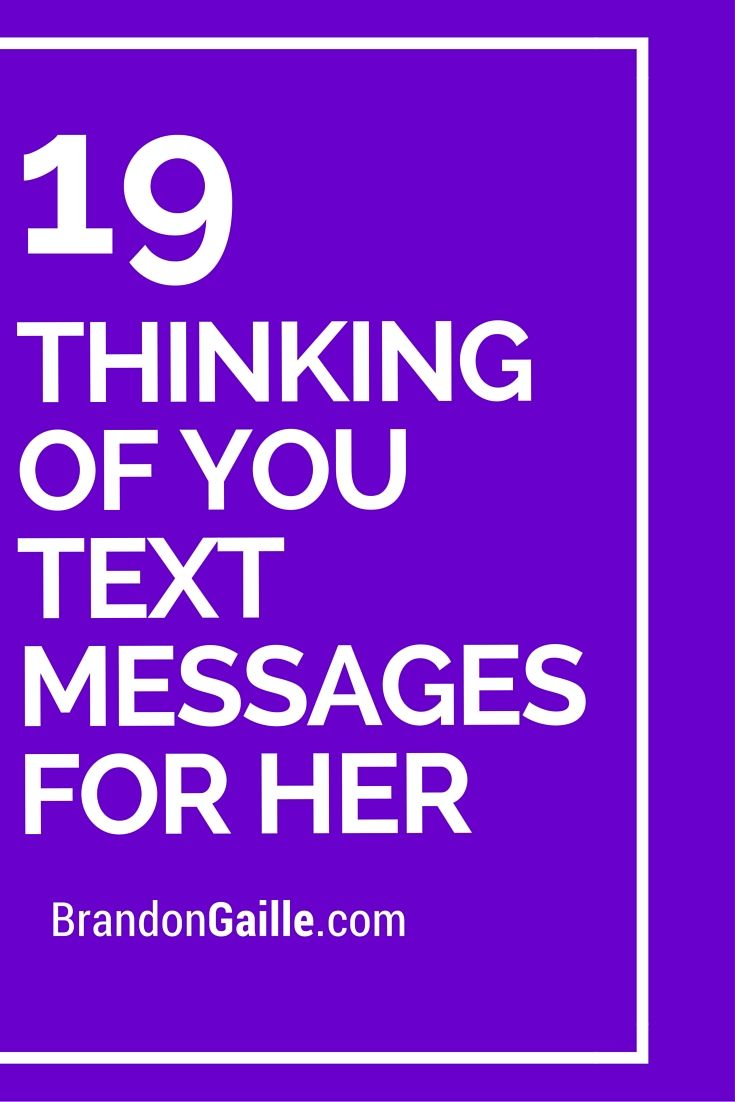 19 Thinking of You Text Messages for Her | For her ...