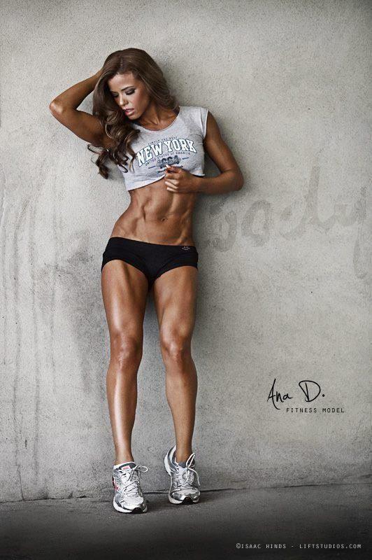 Ana D. Fitness Model. Yep sacrifice, total dedication ...