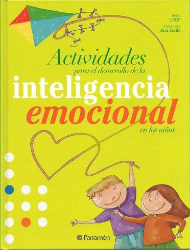 ... Actividades para el desarrollo de la inteligencia emocional en los niños.