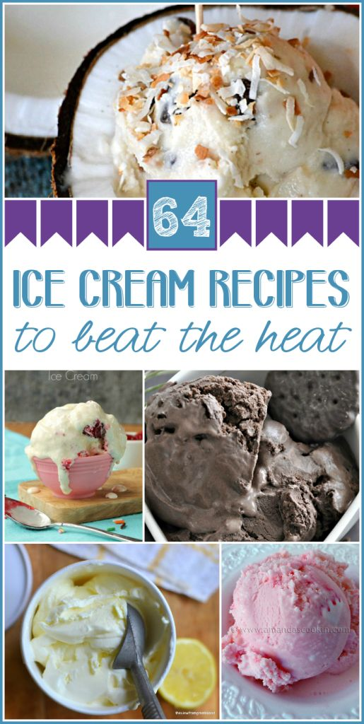 64 Ice Cream Recipes | Ice Cream Recipes, Cream Recipes and Ice