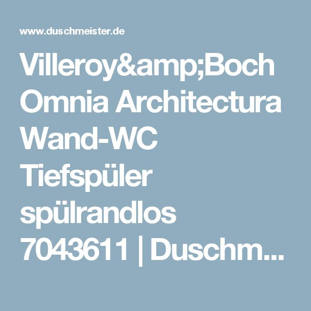 Villeroy&Boch Omnia Architectura Wand-WC Tiefspüler spülrandlos 7043611 | Duschmeister.de
