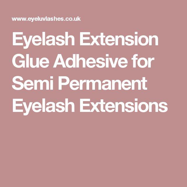 Eyelash Extension Glue Adhesive for Semi Permanent Eyelash Extensions