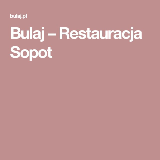 Bulaj – Restauracja Sopot