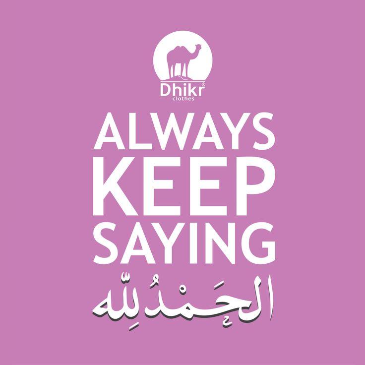 Always says Alhamdulillah