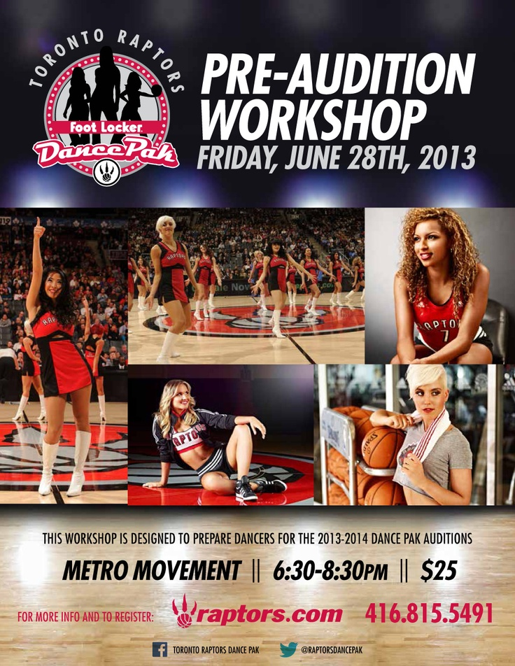 Want to get the edge on the competition before July's Foot Locker #Raptors #Dance Pak auditions? Don't miss the pre-audition workshop June 28th! #Toronto