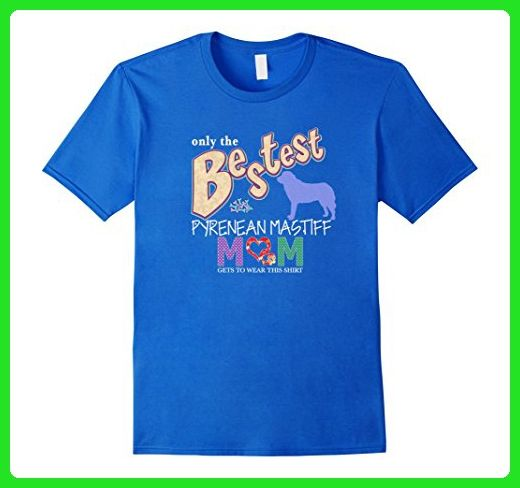 Mens Bestest Pyrenean Mastiff Mom Best Pyrenean Mastiff Shirt Small Royal Blue - Relatives and family shirts (*Amazon Partner-Link)