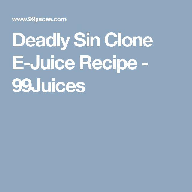Deadly Sin Clone E-Juice Recipe - 99Juices