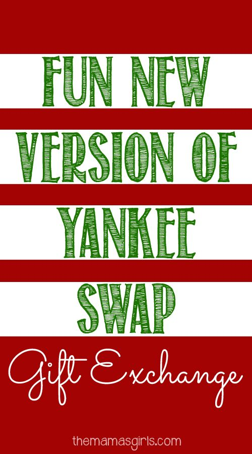 Fun New Version of Yankee Swap