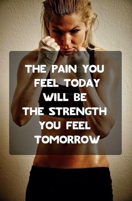 The pain You Fell Today Will Be The Strength You Fell Tomorrow