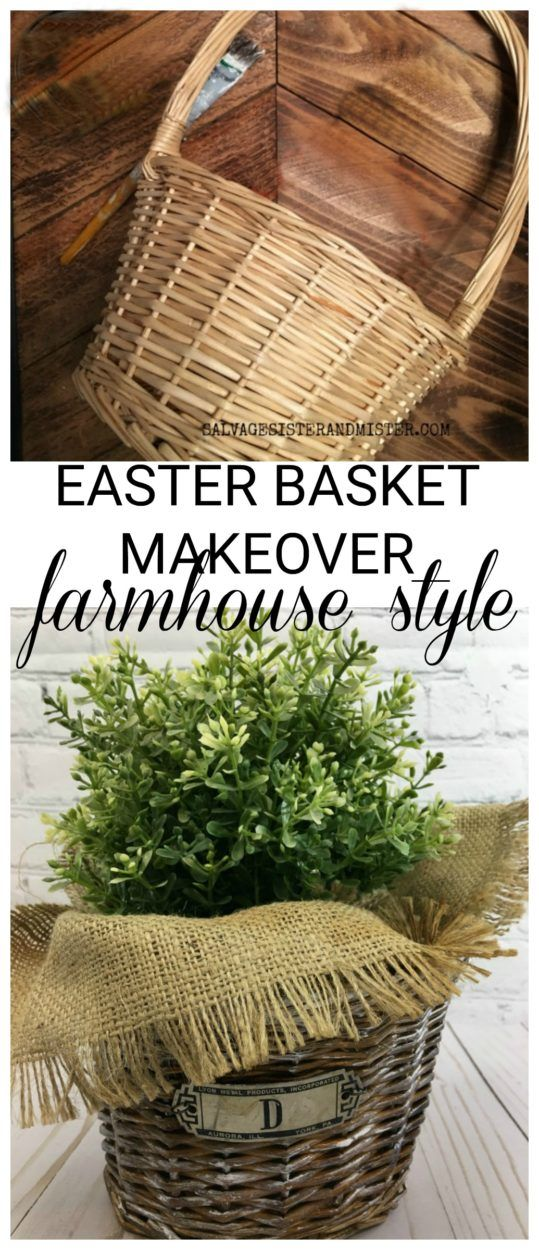 Using up leftover craft supplies for this Easter basket makeover - famrhouse style #reuse #farmhouse #basket