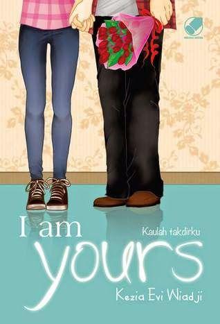 Dream Comes True: [Review] I am Yours by Kezia Evi Wiadji