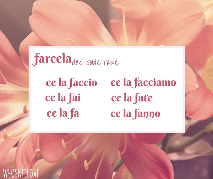 Verbi pronominali język włoski farcela odmiana czasowników: Wloskielove