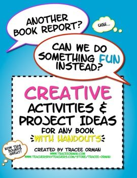 Creative Activities for ANY Novel, Short Story, or Informational Text with Handouts