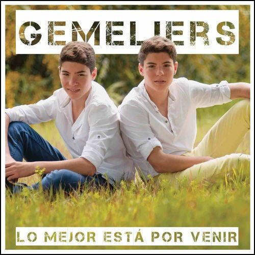 Gemeliers: Lo mejor esta por venir - 2014.