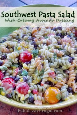 Yummy Southwest Pasta Salad! http://fabulesslyfrugal.com/2012/09/southwestern-pasta-salad-with-avocado-dressing.html
