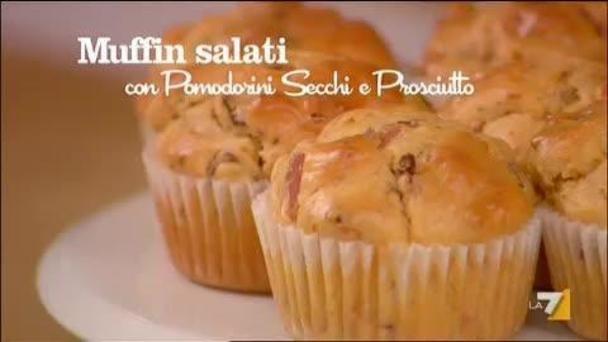 Muffin Salati con pomodori secchi e prosciutto di Benedetta Parodi - ingredienti e preparazione - imenudibenedetta.la7.it   LA7 - Video e notizie su programmi TV, sport, politica e spettacolo