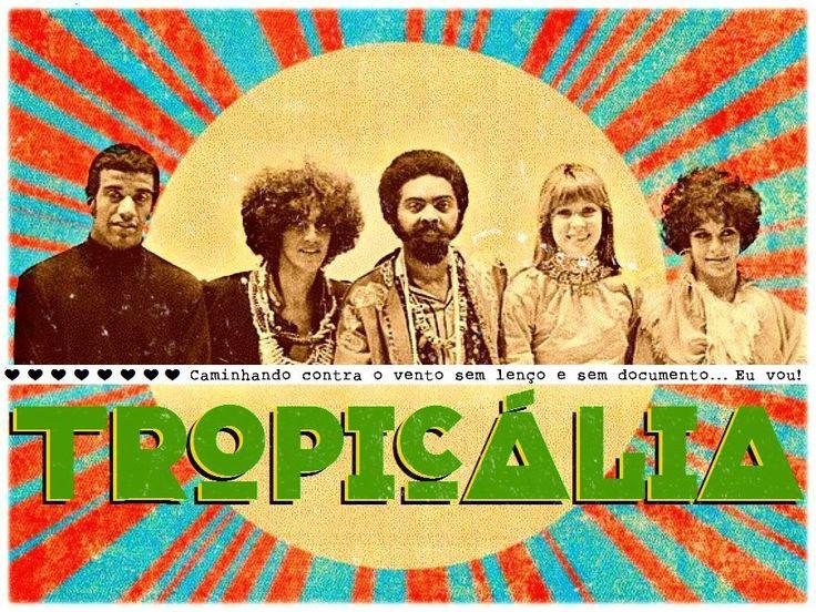 Movimento Tropicália (1967—69)