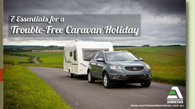[#SlideShare] 7 Essentials for a Trouble-Free #CaravanHoliday by Danny Smith