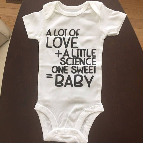 A lot of love plus a little science equal one sweet baby! This is a fantastic pregnancy announcement or baby shower gift for someone celebrating IVF or IUI success.  Dont see what you want? Want a different variation on something you see? Send me a message! Making custom requests is my favorite!   MATERIAL. All items are printed on 100% super soft cotton the items are no pre-shrunk. However, they do fit true to size if you have any questions feel free to message me and I can provide a sizing…