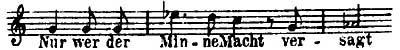 The Entsagung (Renunciation) Leitmotive from Wagner's Das Rheingold.