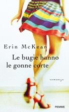 Le bugie hanno le gonne corte (Erin McKean)