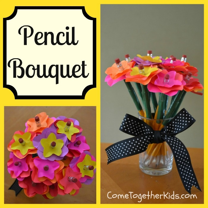 Come Together Kids: Colorful Pencil Bouquet.  Easy, inexpensive and colorful gift for teachers.