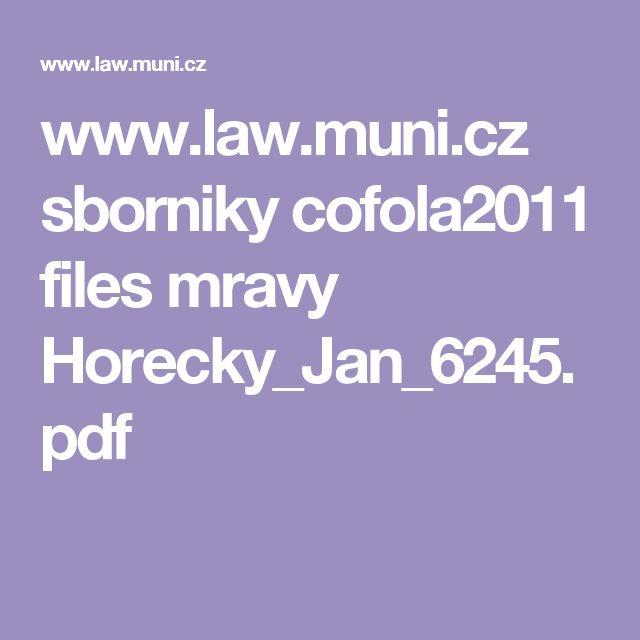 www.law.muni.cz sborniky cofola2011 files mravy Horecky_Jan_6245.pdf