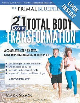 69 best the primal blueprint 21 day challenge images on pinterest buy a discounted paperback of primal blueprint total body transformation online from australias leading online bookstore malvernweather Image collections