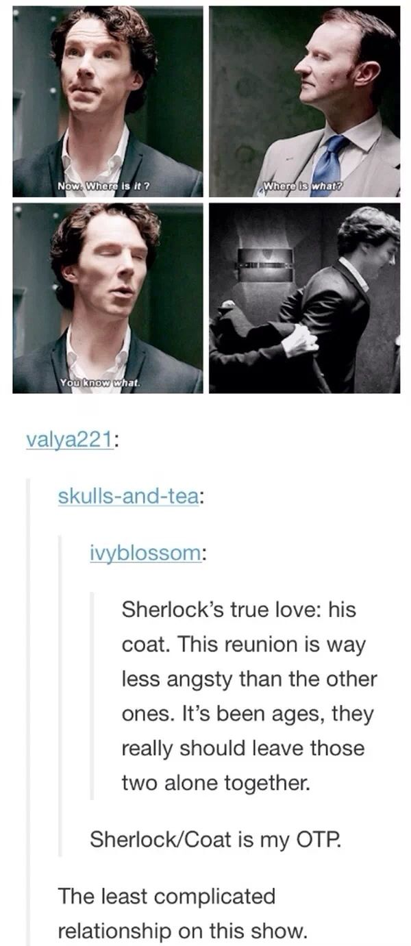Sherlock/Coat: the least complicated relationship on this show.