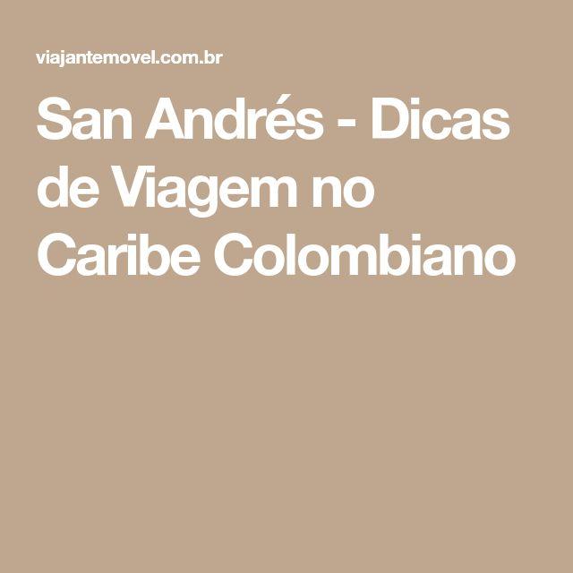 San Andrés - Dicas de Viagem no Caribe Colombiano