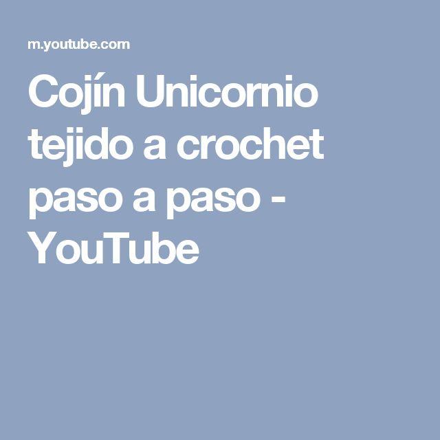 Cojín Unicornio tejido a crochet paso a paso - YouTube