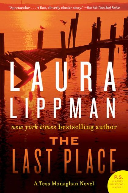 The Last Place, Laura Lippman