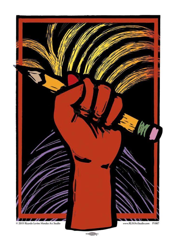 Teacher Fist Poster Art For Social Justice Ricardo Levins Morales Poster Art Activism Art Art