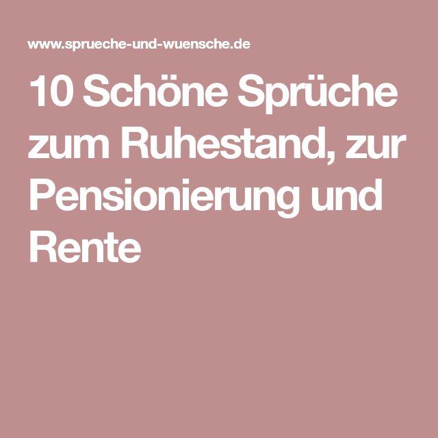 10 Schöne Sprüche zum Ruhestand, zur Pensionierung und ...