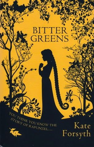 Girl with her Head in a Book: Review: Bitter Greens, Kate Forsyth
