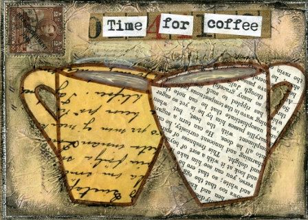 Mixed Media Art: Time for Coffee - 5x7 print - Whimsical Art, Folk Art, Inspirational Art, Wall Art, Coffee Art - tan, peach, brown. $10.00, via Etsy.