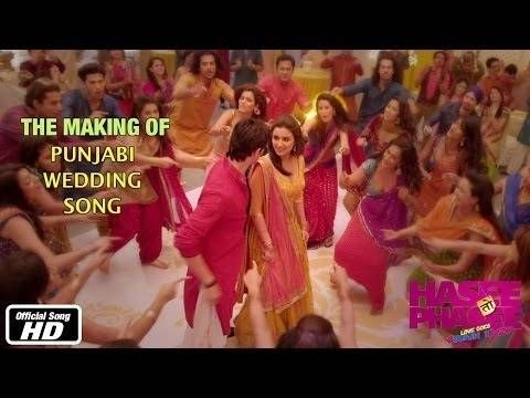 Making Of Punjabi Wedding Song Hasee Toh Phasee