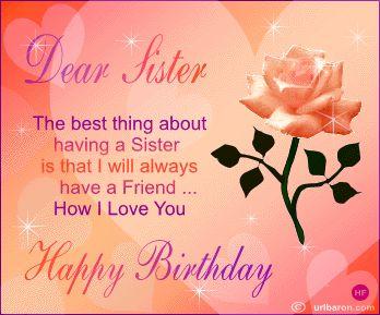 my best friend my sister happy birthday words of wisdom happy birthday sister happy birthday quotes happy birthday