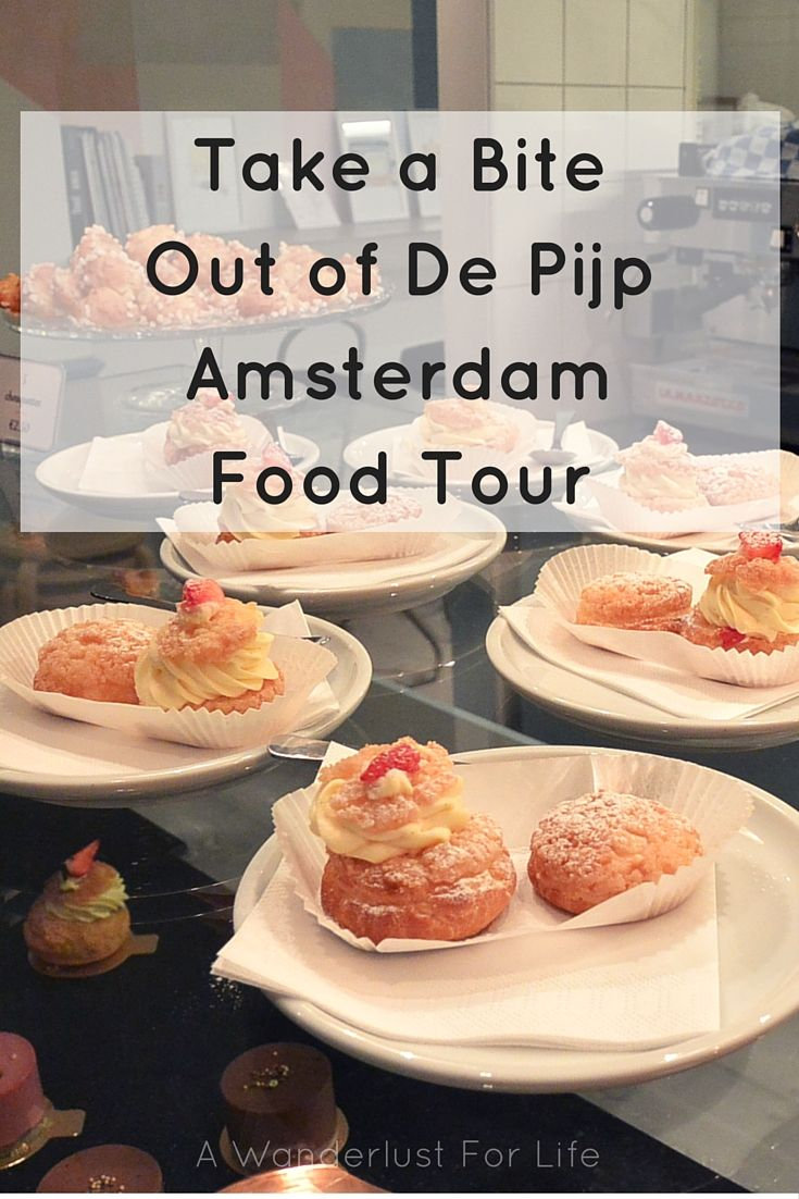 Take a bite out of de Pijp | Amsterdam Food Tour | A Wanderlust For Life | #foodtour #Amsterdam #depijp