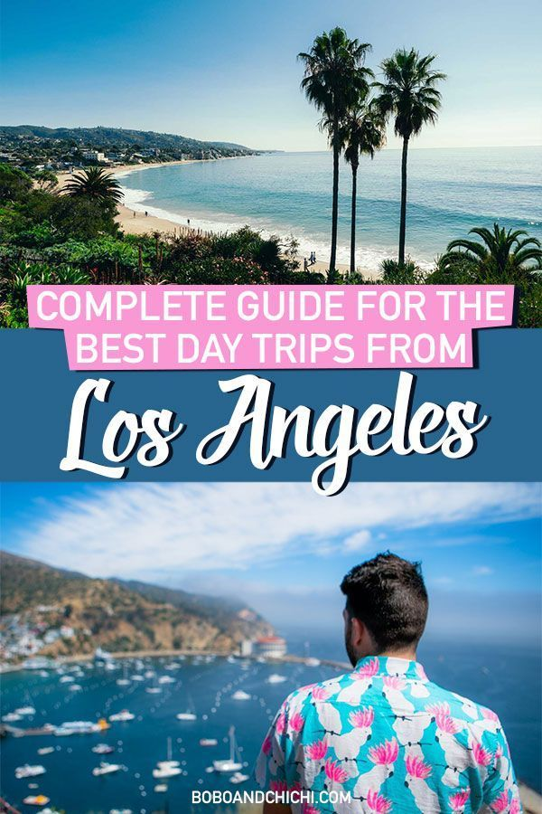 all the best day trips from los angeles oooo the places we will go rh pinterest ca places to go in los angeles with a baby