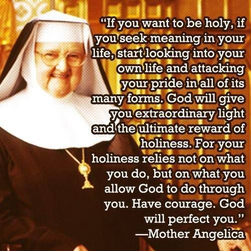 Great quote from Mother Angelica (she's Catholic, but the quote applies to all Christians)