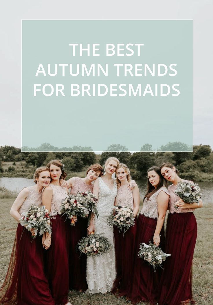 fall bridal party pictures%0A Autumn Bridesmaid Trends