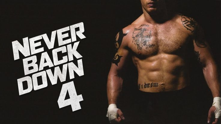never back down the movie Never back down 2: the beatdown full movie watch online ex-boxer zack (alex meraz), talented mma fighter tim (todd duffee), bullied record store clerk justin (scott epstein), and wrestler mike (dean geyer) come from various backgrounds, but they all share one thing in common: a passion for the.