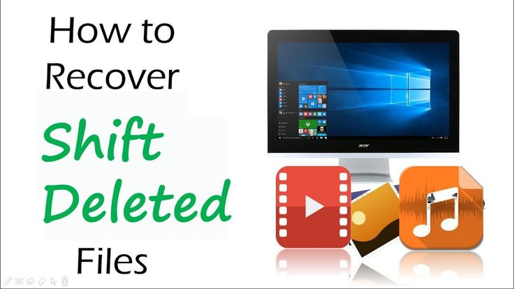 How to Recover Shift Deleted Files in Windows 7/8/10
