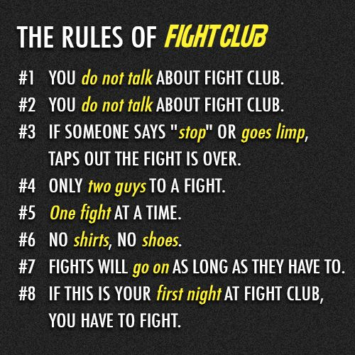 Fight club eight rules for dating 10