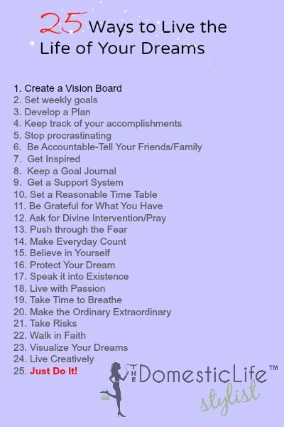 Do you want to live the life of your dreams? Here are 25 ways to do it. #goals #motivation