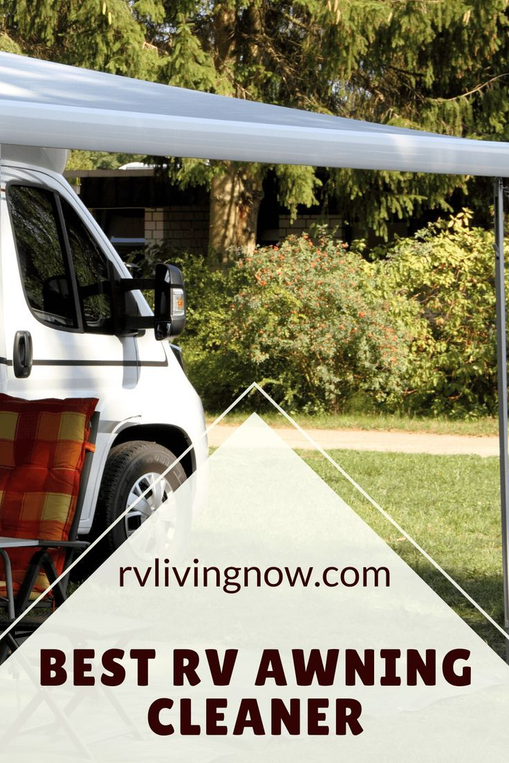 Best Rv Awning Cleaner For 2020 Our Reviews Comparisons In 2020 Rv Living Full Time Rv Maintenance Motorhome Living