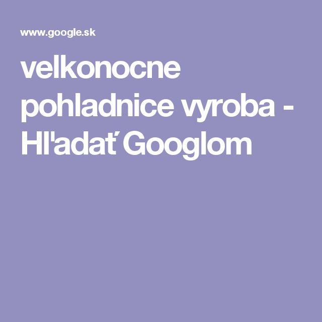 velkonocne pohladnice vyroba - Hľadať Googlom