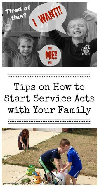 """Tired of the ME mentality and struggling with """"I WANTs""""? Have your family help others. Tips on how to start service acts with your family. Ideas on serving with your kids and getting rid of the MEs and I WANTs. Teach Kids to Serve. #serveothers #parenting #kindness"""