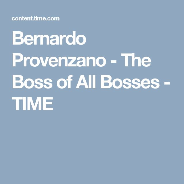 Bernardo Provenzano - The Boss of All Bosses - TIME